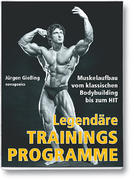 Legendäre Trainingsprogramme