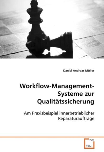 Workflow-Management-Systeme zur Qualitätssicher...