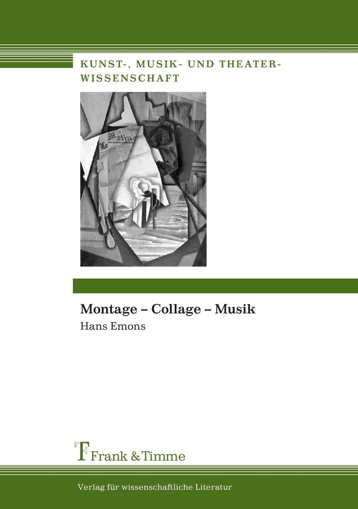 Montage - Collage - Musik als Buch von Hans Emons