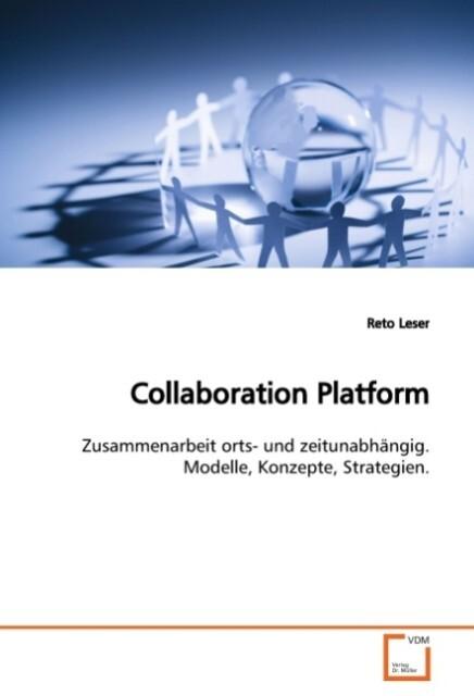 Collaboration Platform als Buch von Reto Leser