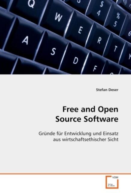 Free and Open Source Software als Buch von Stef...
