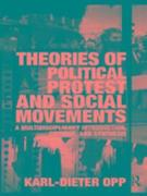 Theories of Political Protest and Social Movements