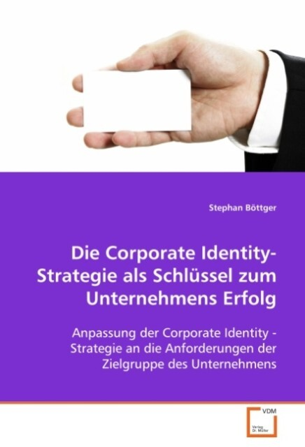 Die Corporate Identity-Strategie als Schlüssel ...