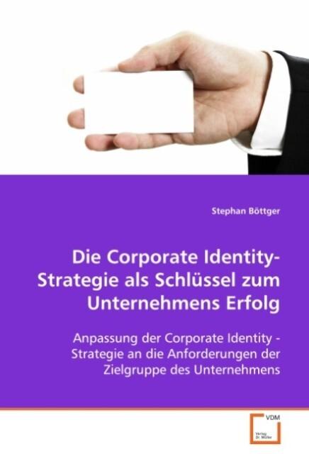 Die Corporate Identity-Strategie als Schlüssel ...