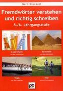 Fremdwörter verstehen und richtig schreiben. 5./6.Klasse