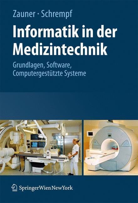 Informatik in der Medizintechnik als Buch von M...