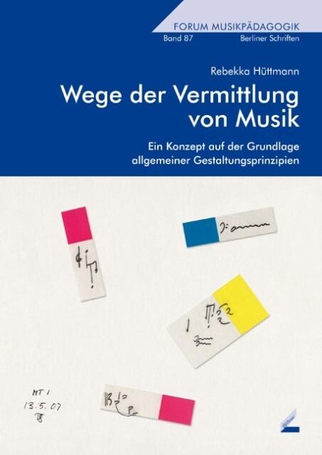 Wege der Vermittlung von Musik als Buch von Reb...