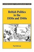British Politics in the 1930s and 1940s