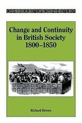 Change and Continuity in British Society, 1800 1850