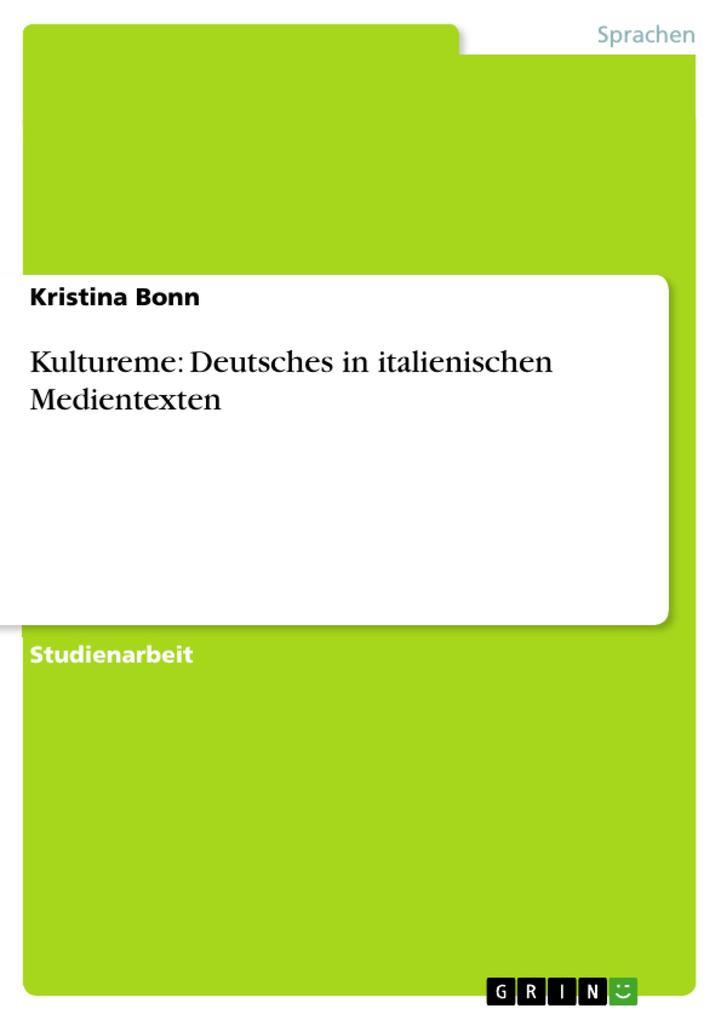 Kultureme: Deutsches in italienischen Medientex...