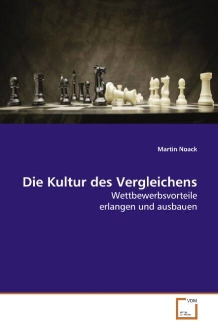 Die Kultur des Vergleichens als Buch von Martin...