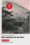 Costa Rica: Dos semanas con los ticos