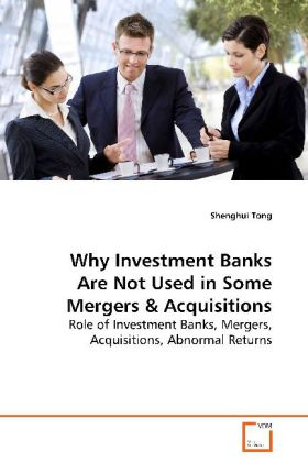 Why Investment Banks Are Not Used in Some Merge...