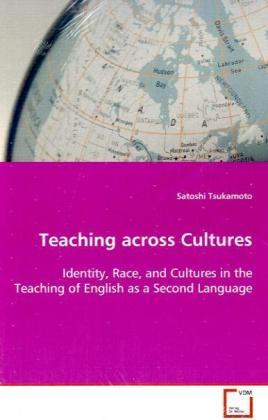 Teaching across Cultures als Buch von Tsukamoto...