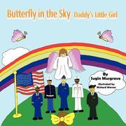 Butterfly in the Sky: Daddy's Little Girl
