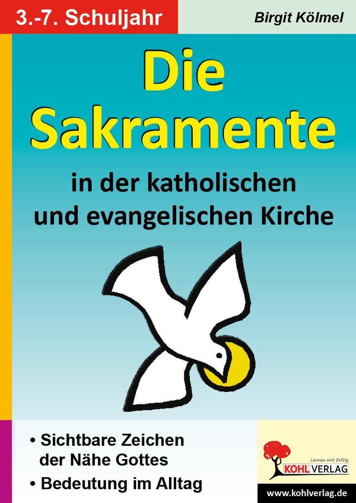 Die Sakramente in der katholischen und evangeli...