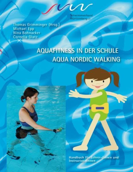 Aqua Fitness in der Schule & Aqua Nordic Walkin...