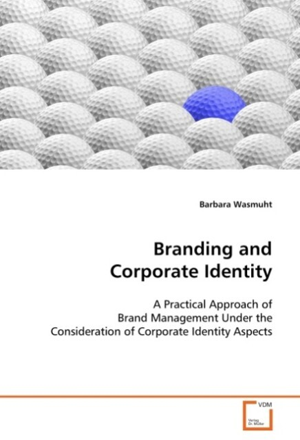 Branding and Corporate Identity als Buch von Ba...