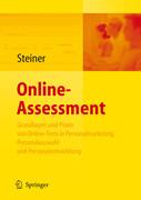 Online-Assessment - Grundlagen und Praxis von Online-Tests in Personalmarketing, Personalauswahl und Personalentwicklung