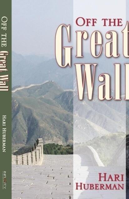 Off the Great Wall als Taschenbuch von Hari Hub...