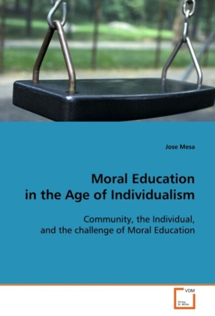 Moral Education in the Age of Individualism als...