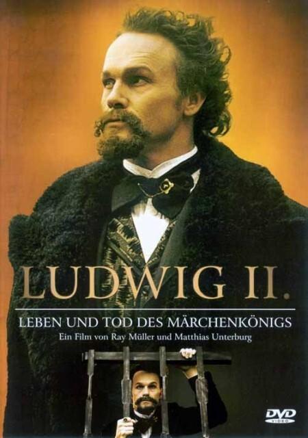Ludwig II - Leben und Tod des Märchenkönigs - C...