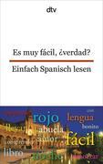 Es muy fácil, 'verdad? Einfach Spanisch lesen