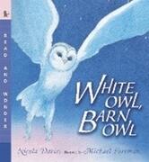 White Owl, Barn Owl: Read and Wonder