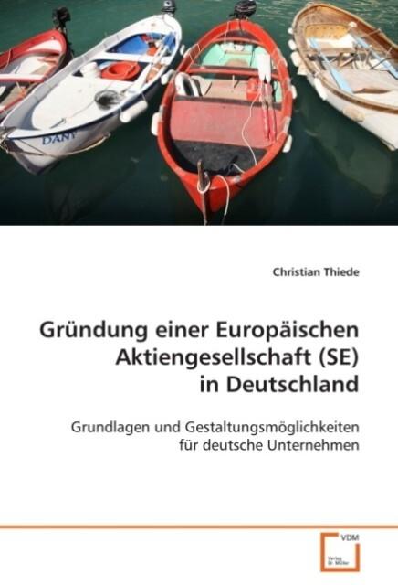 Gründung einer Europäischen Aktiengesellschaft ...