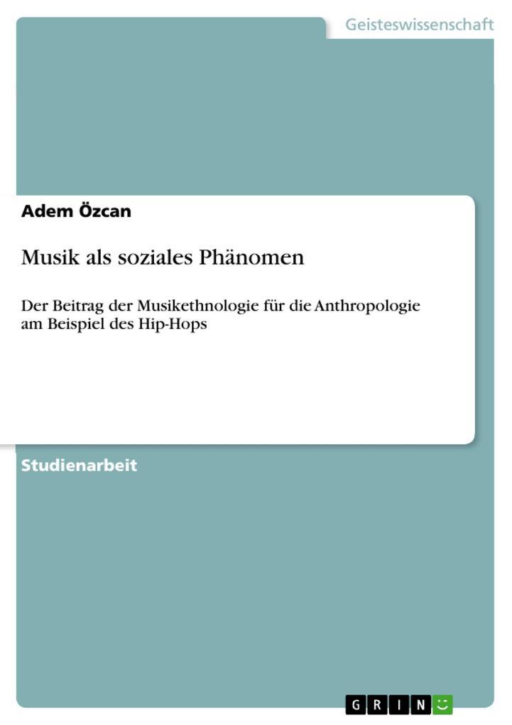 Musik als soziales Phänomen als Buch von Adem Ö...