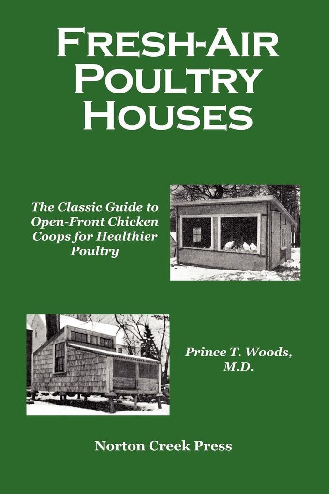 Fresh-Air Poultry Houses als Buch von Prince T....