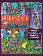Little Sammy Sunshine and the Frightful Forest