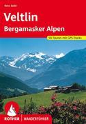 Veltlin - mit Bergamasker Alpen und Val Camonica