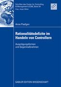 Rationalitätsdefizite im Handeln von Controllern