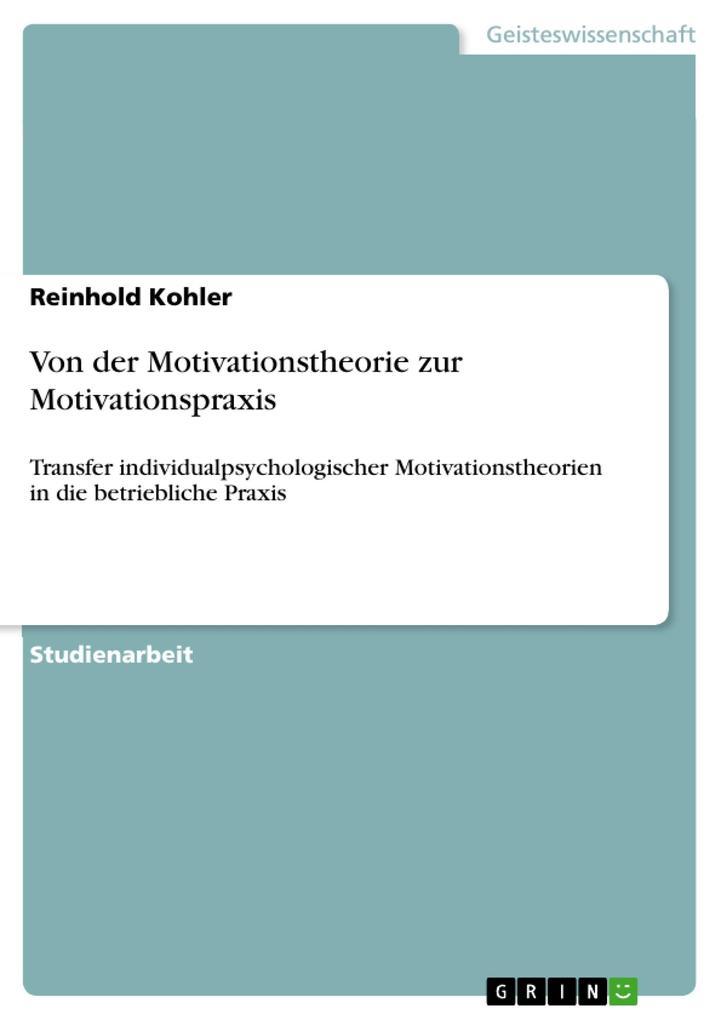 Von der Motivationstheorie zur Motivationspraxi...