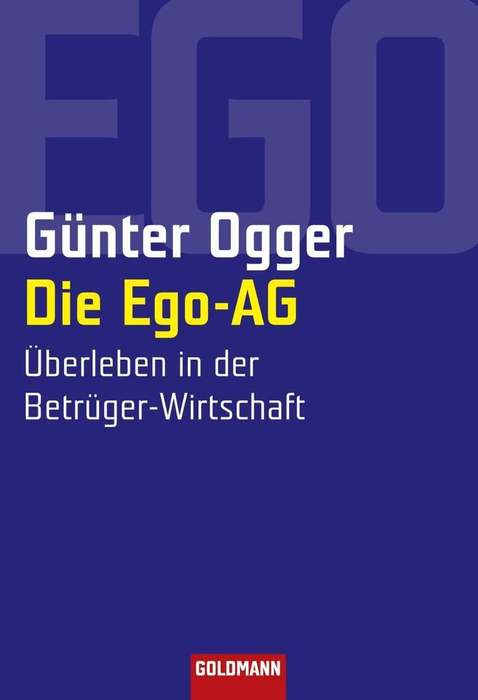Die Ego-AG als eBook Download von Günter Ogger