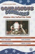 Courageous Comebacks: Athletes Who Defied the Odds