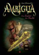 Ambigua 02. Das Zepter der Macht
