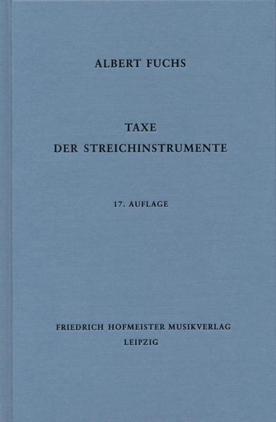 Taxe der Streichinstrumente als Buch von Albert...