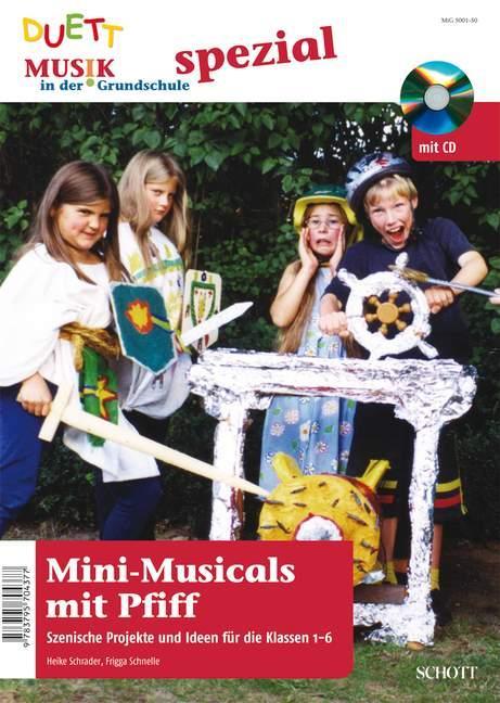 Mini-Musicals mit Pfiff als Buch von Heike Schr...