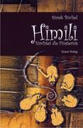 Himili fürchtet die Finsternis
