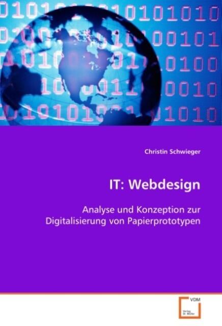IT: Webdesign als Buch von Christin Schwieger