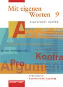 Mit eigenen Worten 9. Schülerband. Sprachbuch. Realschule. Bayern
