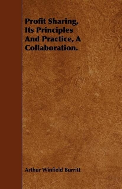 Profit Sharing, Its Principles And Practice, A ...