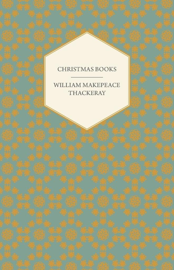Christmas Books - Works of William Makepeace Th...