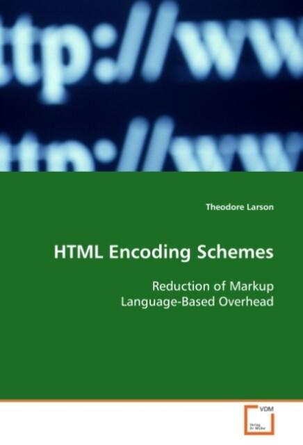 HTML Encoding Schemes als Buch von Theodore Larson