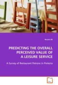 PREDICTING THE OVERALL PERCEIVED VALUE OF A LEISURESERVICE
