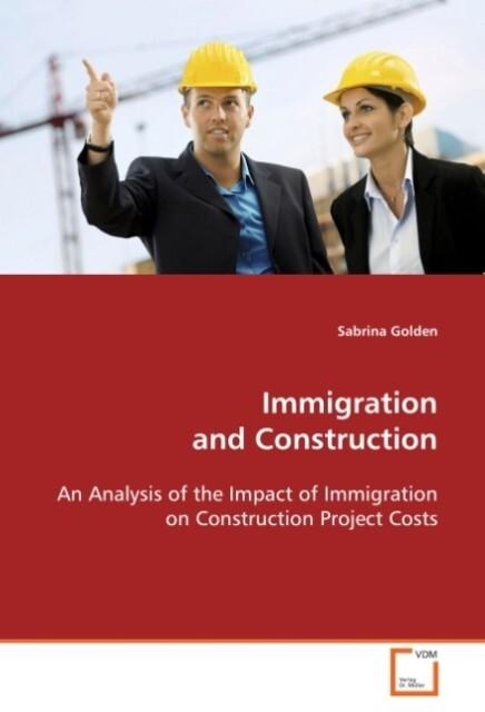 Immigration and Construction als Buch von Sabri...
