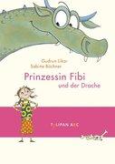 Prinzessin Fibi und der Drache