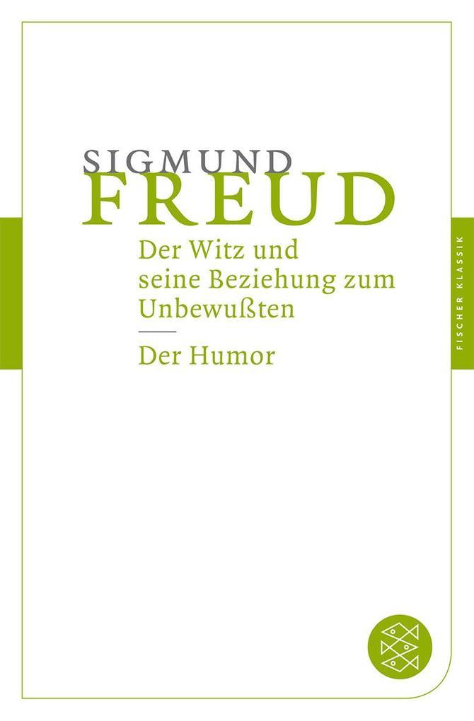 Der Witz und seine Beziehung zum Unbewußten / Der Humor als Taschenbuch